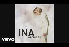 Ina Wroldsen - Haloes | piesă nouă