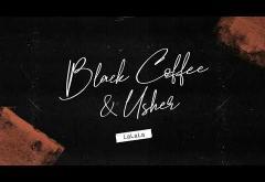 Black Coffee & Usher - LaLaLa | piesă nouă