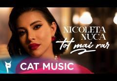 Nicoleta Nucă - Tot mai rar | videoclip