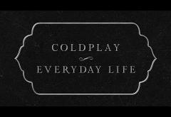 Coldplay - Everyday Life   lyric video