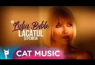 Lidia Buble - Lacătul și femeia | videoclip