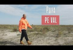 Puya - Pe val | videoclip