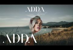 Adda - Răsărit | piesă nouă