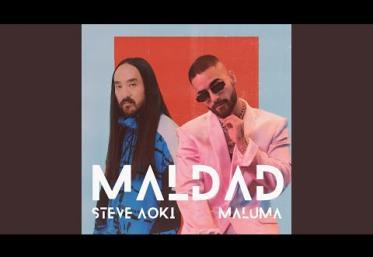 Steve Aoki x Maluma - Maldad | piesă nouă
