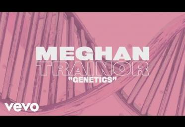 Meghan Trainor  ft. Pussycat Dolls - Genetics | lyric video