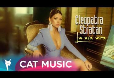Cleopatra Stratan - La ușa mea | videoclip