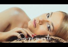 Feli - Sus pe munte | videoclip