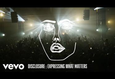 Disclosure - Expressing What Matters | piesă nouă