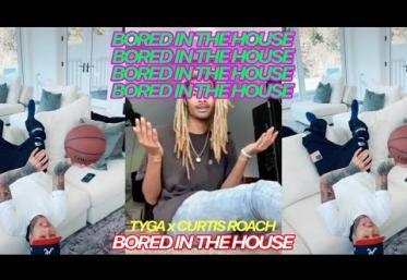 Tyga x Curtis Roach - Bored In The House   videoclip