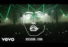 Disclosure - Etran | piesă nouă