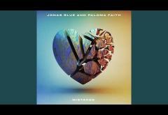Jonas Blue & Paloma Faith - Mistakes | piesă nouă