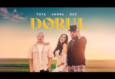 Puya feat. Andra & Guz - Dorul | videoclip