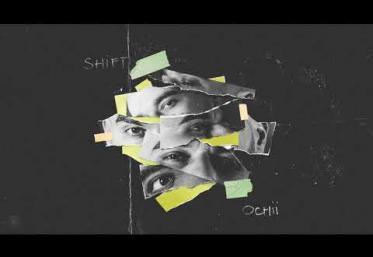 Shift - Ochii | piesă nouă