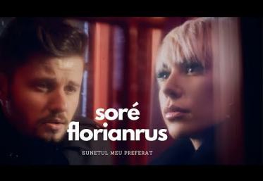 Sore feat. florianrus - Sunetul meu preferat | videoclip