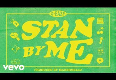 G-Eazy - Stan By Me | piesă nouă