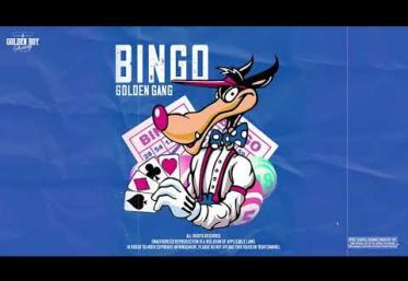 Golden Gang - Bingo | piesă nouă