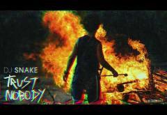 DJ Snake - Trust Nobody | piesă nouă