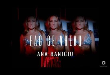 Ana Baniciu - Fac ce vreau | videoclip