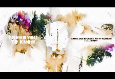 Armin van Buuren & Nicky Romero  ft. Ifimay - I Need You To Know   piesă nouă
