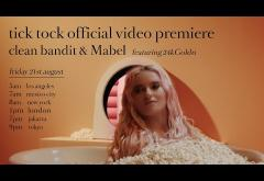 Clean Bandit and Mabel feat. 24kGoldn - Tick Tock | videoclip