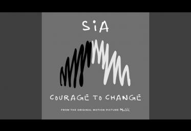 Sia - Courage to Change | piesă nouă