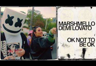Marshmello & Demi Lovato - OK Not To Be OK | videoclip