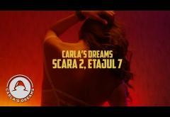 Carla´s Dreams - Scara 2, etajul 7 | videoclip