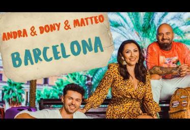 Andra, Dony & Matteo - Barcelona | videoclip