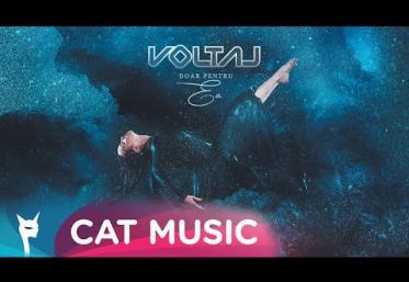 Voltaj - Doar pentru ea | piesă nouă