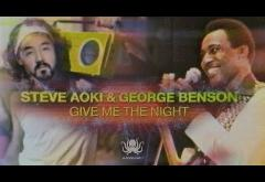 Steve Aoki & George Benson - Give Me The Night | videoclip