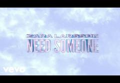 Zara Larsson - Need Someone | lyric video