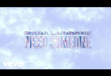Zara Larsson - Need Someone | lyric video