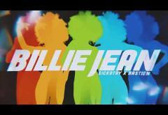 Sickotoy x Bastien - Billie Jean (Rework)   piesă nouă