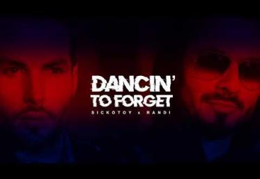 Sickotoy x Randi - Dancin´ To Forget | piesă nouă