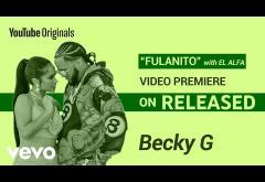 Becky G, El Alfa - Fulanito | videoclip