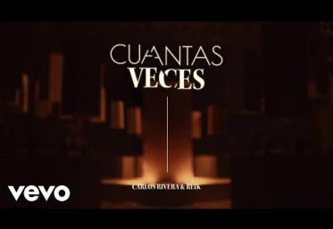 Carlos Rivera, Reik - Cuántas Veces | videoclip