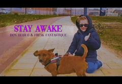 Don Diablo & Freak Fantastique - Stay Awake | videoclip
