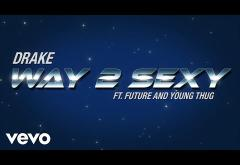 Drake ft. Future and Young Thug - Way 2 Sexy | videoclip