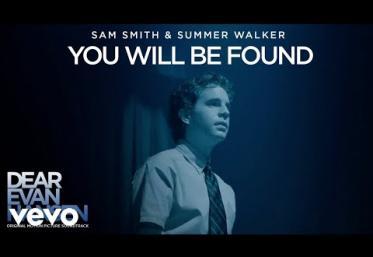 Sam Smith & Summer Walker - You Will Be Found (Dear Evan Hansen soundtrack) | piesă nouă