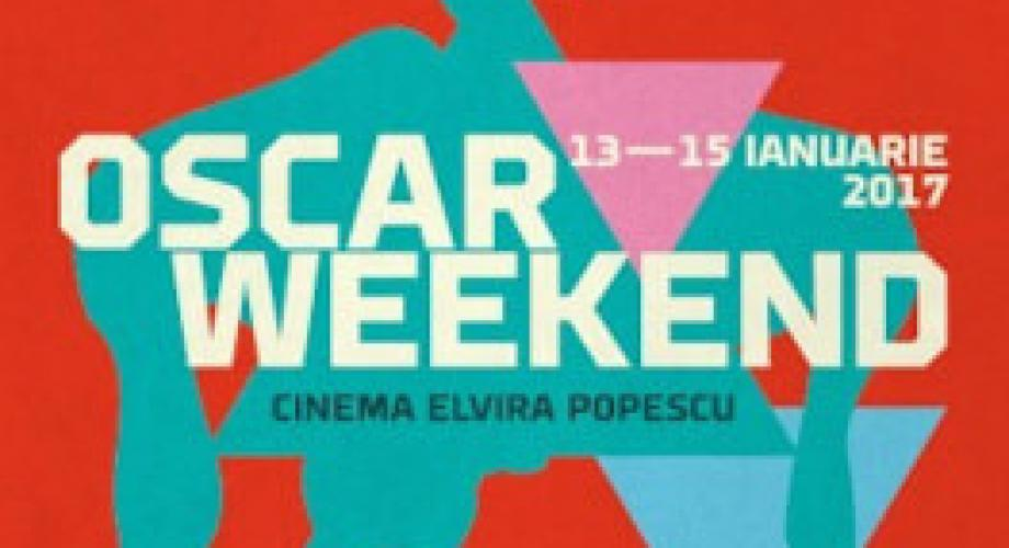 """Oscar Weekend"", la cinema Elvire Popesco din Capitală"