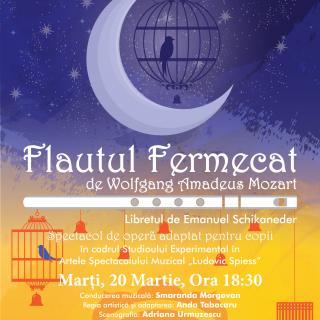 """Romantic FM vă invită la spectacolul pentru copii """"Flautul fermecat"""""""