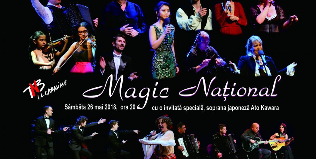 MAGIC NAŢIONAL, o călătorie artistică regizată de Ion Caramitru!