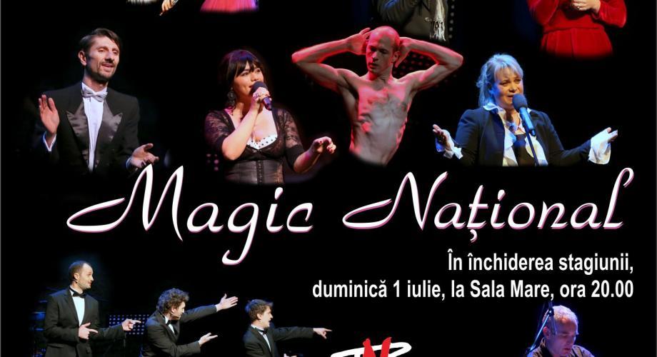 """""""Magic Naţional"""", stagiunea estivală"""