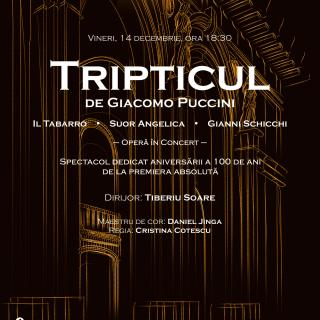 """""""Tripticul"""", spectacol dedicat aniversării a 100 de ani de la premiera absolută, pe scena Operei Naționale București"""