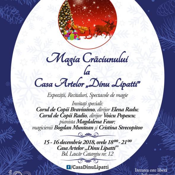 """Magia Crăciunului la Casa Artelor """"Dinu Lipatti"""""""
