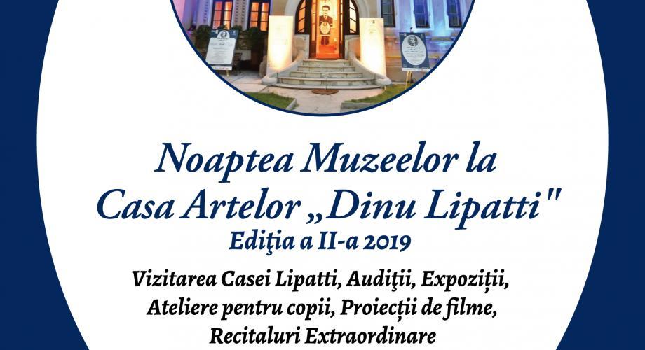 """Noaptea Muzeelor la Casa Artelor """"Dinu Lipatti"""""""