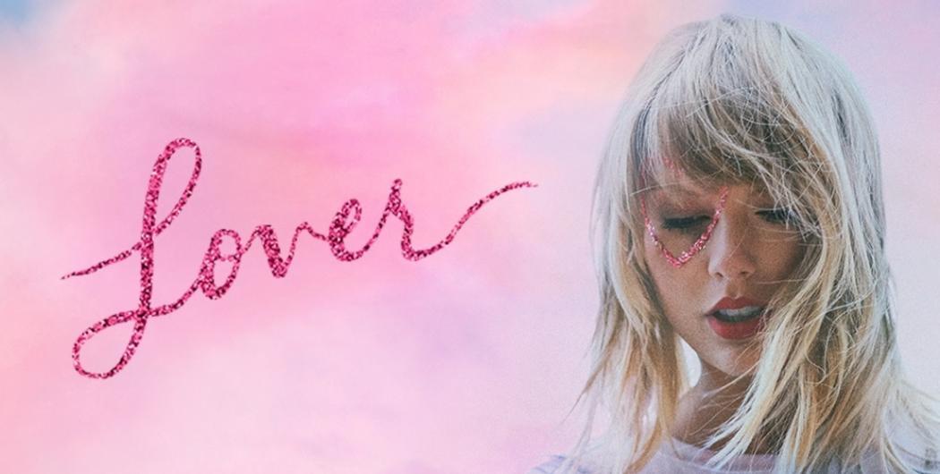 """Despre iubire și opinii asumate cu Taylor Swift, într-un nou album, """"Lover"""""""