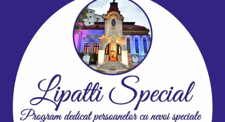 """LIPATTI SPECIAL, la Casa Artelor """"Dinu Lipatti"""" - Ediția a II-a"""