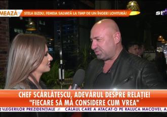 Chef Scărlătescu, adevărul despre relație!